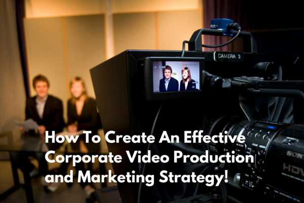 corporate video production and marketing