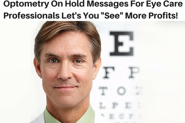 optometry on hold messaging