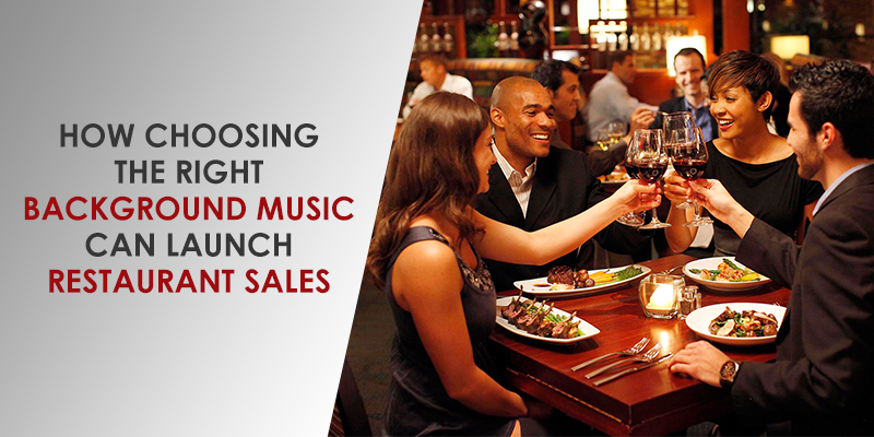 Restaurant Background Music Is A Key Ingredient For Success