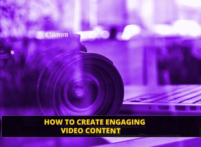 Create Engaging Video Content that Resonates With Your Audience
